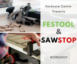 Be A Cut Above The Rest - Festool & SawStop Workshop Cape Town @ Hardware Centre Cape Town
