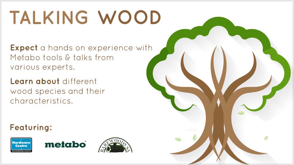 Talking Wood - Cape Town @ Hardware Centre Cape Town